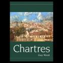 Chartres : par rues, tertres et monuments