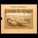 David Roberts. Carnets de voyages