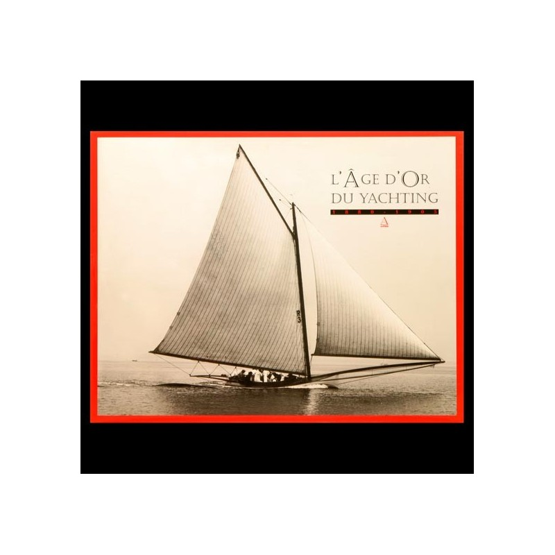 L'Age d'or du Yachting