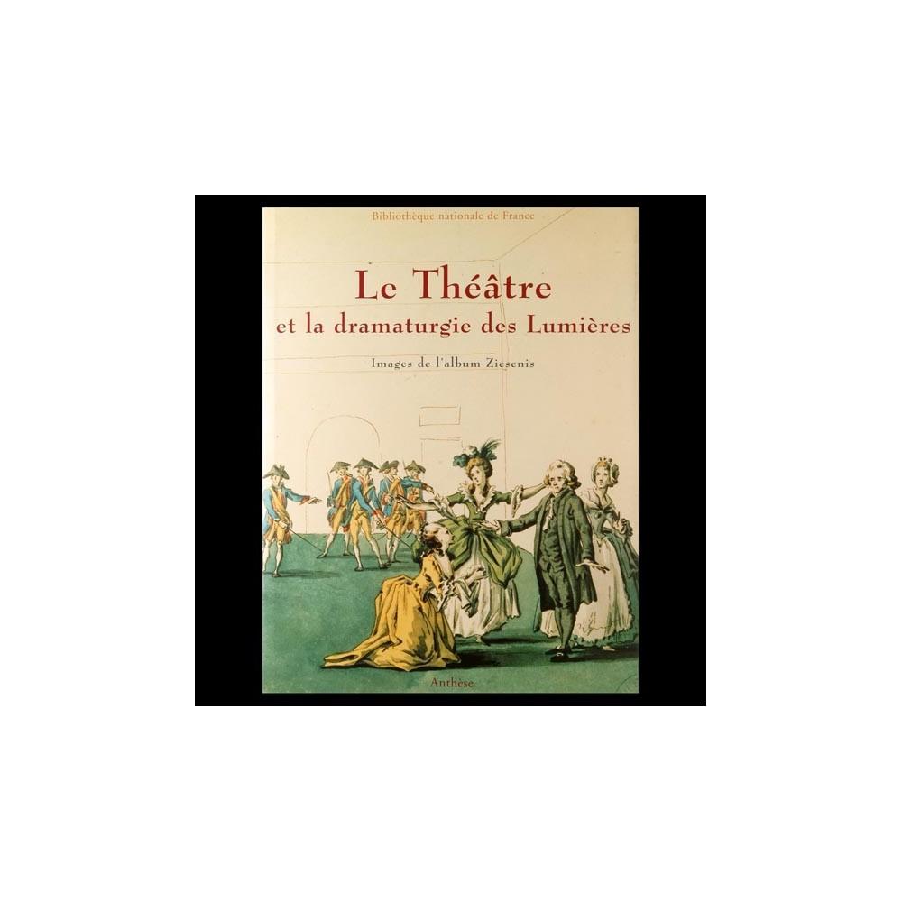 Le Théâtre et la dramaturgie des Lumières