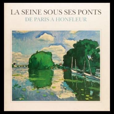 La Seine sous ses ponts