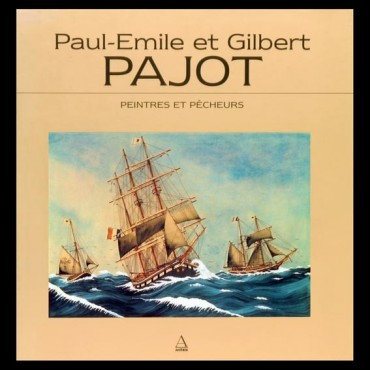 Paul-Émile & Gilbert Pajot