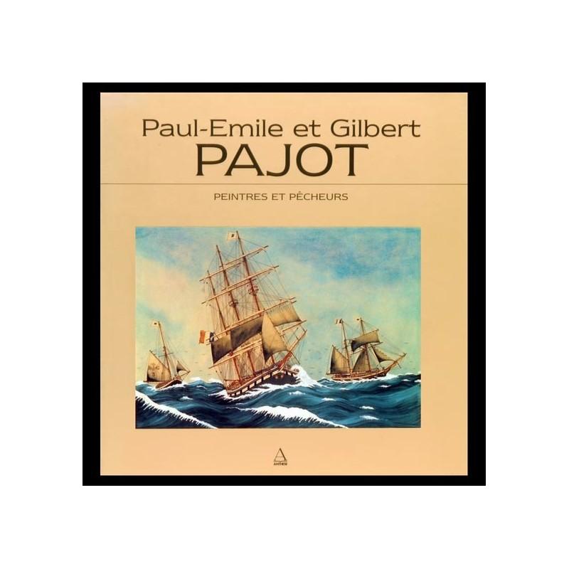 Paul-Émile & Gilbert Pajot